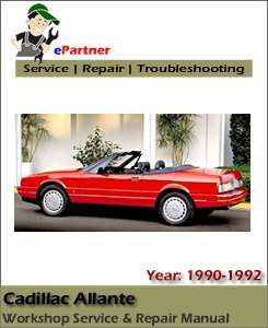 Cadillac Allante Service Repair Manual 1989-1992