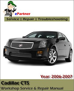 Cadillac CTS Service Repair Manual 2006-2007