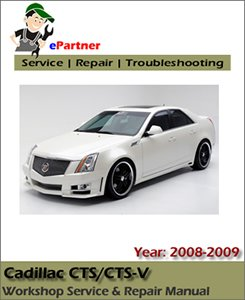 Cadillac CTS CTS-V Service Repair Manual 2008-2009