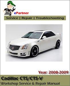 Cadillac CTS CTS-V Service Repair Manual 2008-2009 | Automotive Service Repair Manual