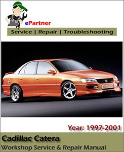 cadillac catera service repair manual automotive cadillac catera service repair manual 1997 2001