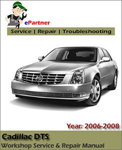 Cadillac DTS Service Repair Manual 2006-2008