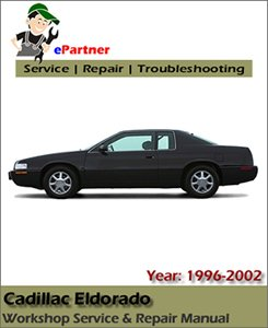 Cadillac Eldorado Service Repair Manual 1996-2002