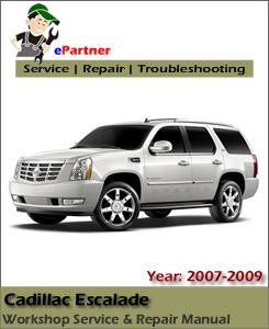 Cadillac Escalade Service Repair Manual 2007-2009