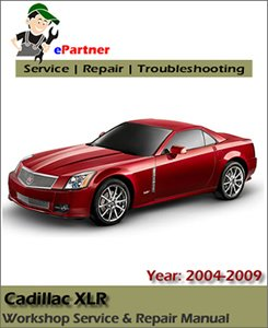 Cadillac XLR Service Repair Manual 2004-2009
