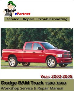 Dodge Ram Truck 1500 3500 Service Repair Manual 2002-2005