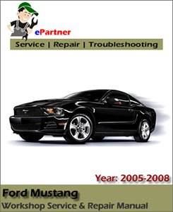 ford mustang service repair manual 2005 2008 automotive. Black Bedroom Furniture Sets. Home Design Ideas