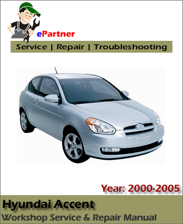 Hyundai Accent Service Repair Manual 2000-2005