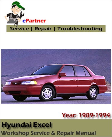 Hyundai Excel Service Repair Manual 1989-1994