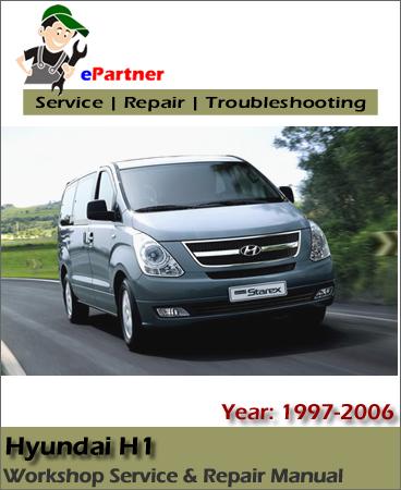 Hyundai H1 Starex Service Repair Manual 1997-2006
