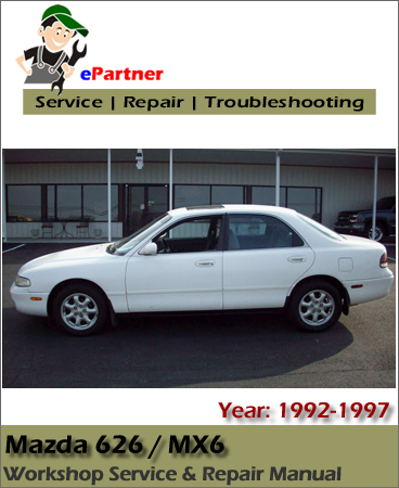 Mazda 626 MX6 Service Repair Manual 1992-1997