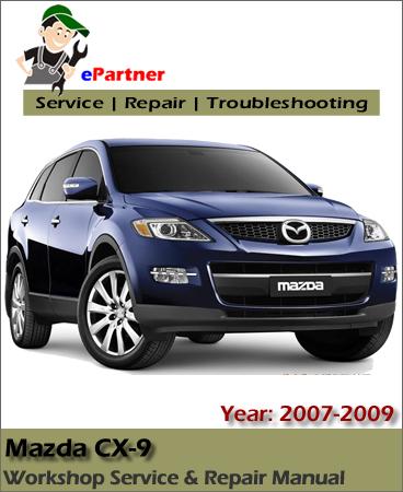 Mazda CX9 Service Repair Manual 2007-2009