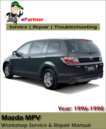 Mazda MPV Service Repair Manual 1996-1998