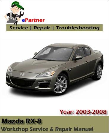 Mazda RX8 Service Repair Manual 2003-2008