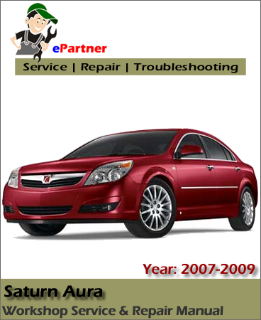 saturn aura service repair manual 2007 2009 automotive. Black Bedroom Furniture Sets. Home Design Ideas