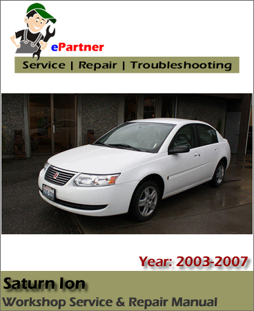 Saturn Ion Service Repair Manual 2003-2007