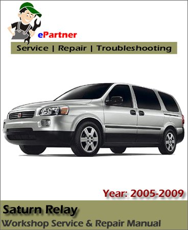 Saturn Relay Service Repair Manual 2005-2009