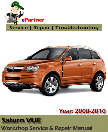 Saturn VUE Service Repair Manual 2008-2010