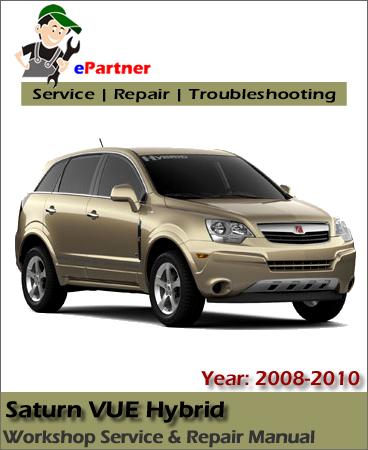 Saturn VUE Hybrid Service Repair Manual 2008-2010