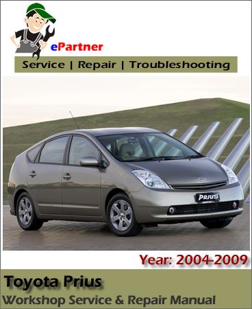 Toyota Prius Hybrid Service Repair Manual 2004-2009