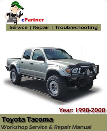 Toyota Tacoma Service Repair Manual 1998-2000