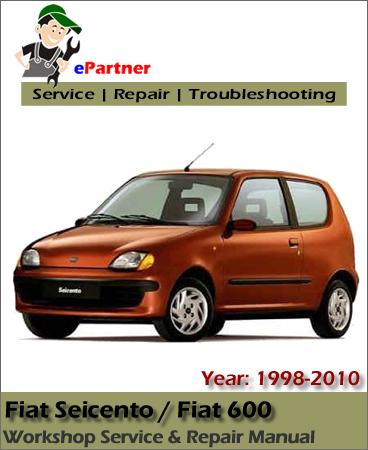 Fiat Seicento 600 Service Repair Manual 1998-2010