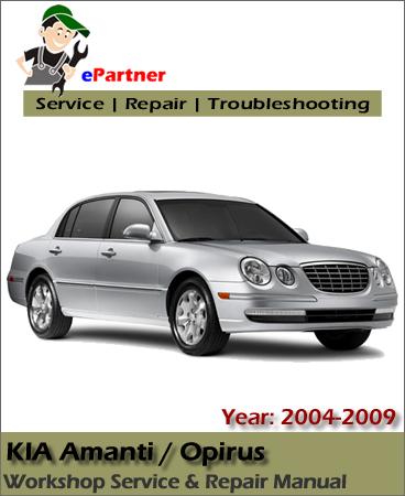 Kia Opirus Amanti Service Repair Manual 2004-2009
