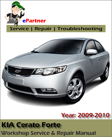 Kia Cerato Forte Service Repair Manual 2009-2010
