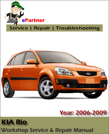 Kia Rio Service Repair Manual 2006-2009