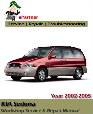 Kia Sedona Service Repair Manual 2002-2005