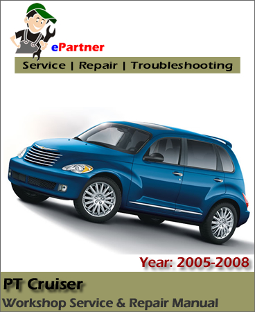 Home Chrysler Manual PT Cruiser Service Repair Manual 2005-2008