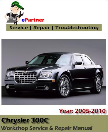 Chrysler 300C Service Repair Manual 2005-2010