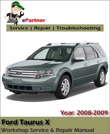 ford taurus x service repair manual 2008 2009 automotive. Black Bedroom Furniture Sets. Home Design Ideas