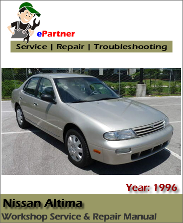 Nissan Altima U13 Service Repair Manual 1996