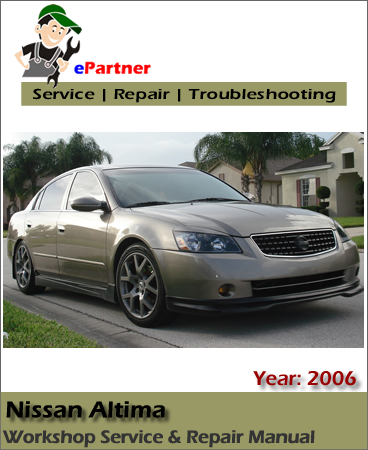 Nissan Altima L31 Service Repair Manual 2006