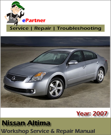 Nissan Altima L32 Service Repair Manual 2007