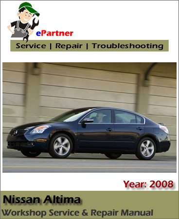 Nissan Altima L32 Service Repair Manual 2008
