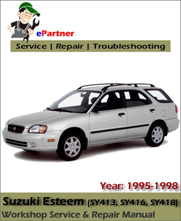 Suzuki Esteem Service Repair Manual 1995-1998
