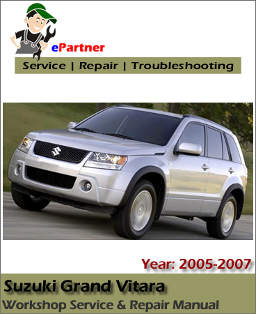 Suzuki Grand Vitara Service Repair Manual 2005-2007