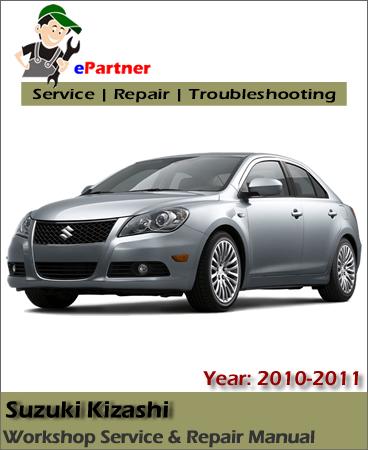 Suzuki Kizashi Service Repair Manual 2010-2011