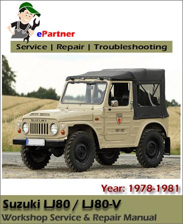 Suzuki LJ80 LJ80V Service Repair Manual 1978-1981
