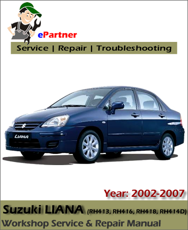 Suzuki Liana Service Repair Manual 2002-2007