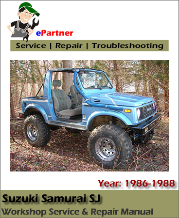 Suzuki Samurai SJ Service Repair Manual 1986-1988