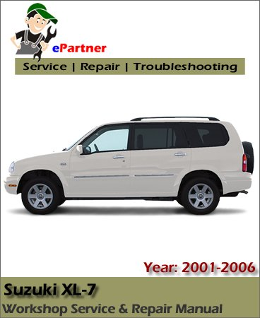 Suzuki XL7 Service Repair Manual 2001-2006