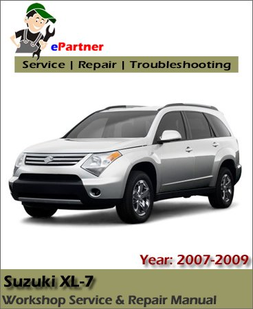 Suzuki XL7 Service Repair Manual 2007-2009