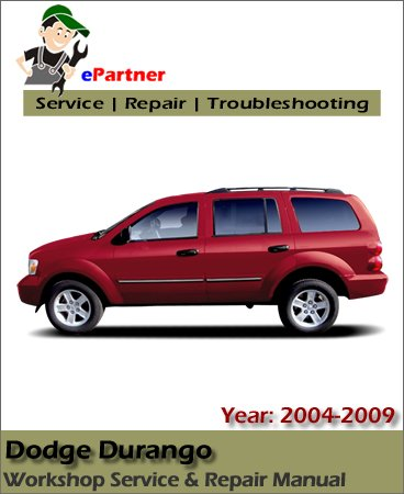Dodge Durango Service Repair Manual 2004-2009