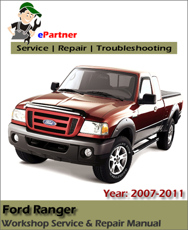 ford ranger service repair manual 2007 2011 automotive. Black Bedroom Furniture Sets. Home Design Ideas