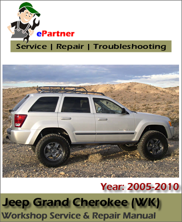 Jeep Grand Cherokee WK Service Repair Manual 2005-2010