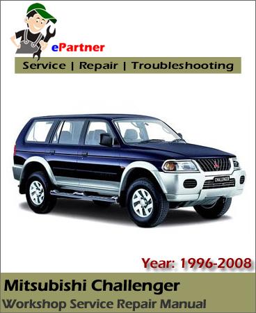 Mitsubishi Challenger Service Repair Manual 1996-2008