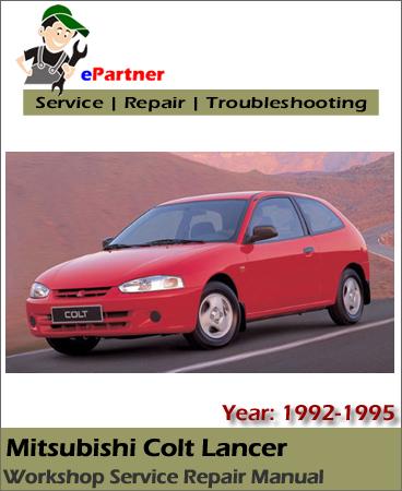 Mitsubishi Colt Lancer Service Repair Manual 1992-1995